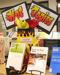 Display in library about hot / controversial topics.
